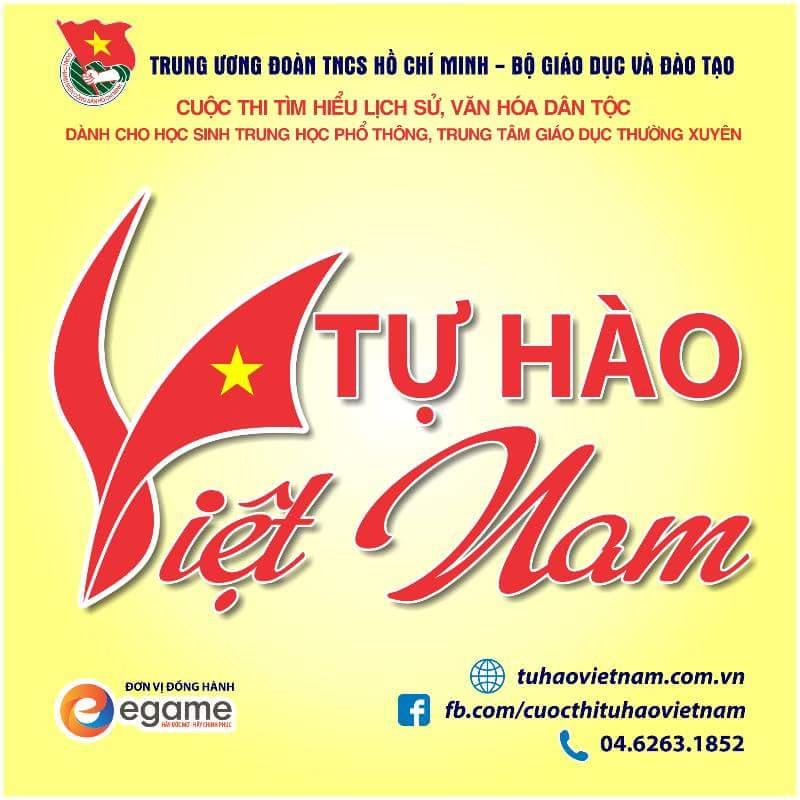 """Cuộc thi tìm hiểu lịch sử, văn hóa dân tộc """"Tự hào Việt Nam"""""""